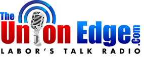 The Union Edge - Labor's Talk Radio