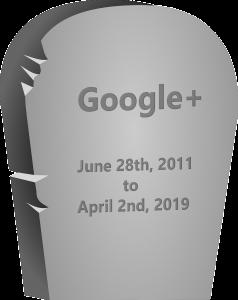 Google Plus Tombstone
